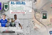 الهلال - الاهلی؛مچ اندازی امپراتور سعودی و رئیس عربستان در ریاض